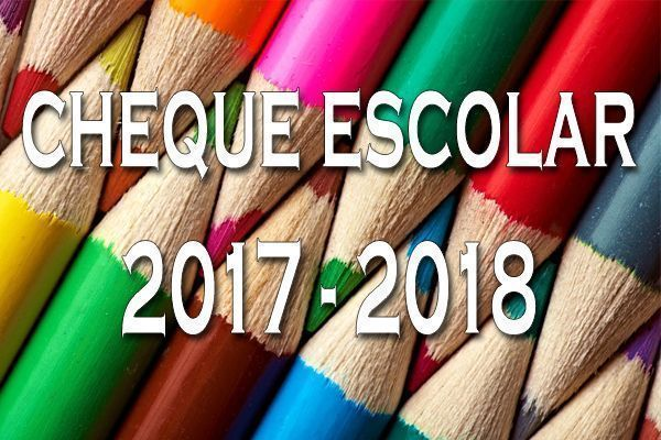Cheque escolar 2017 2018